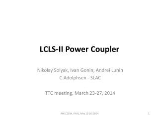 LCLS-II Power Coupler
