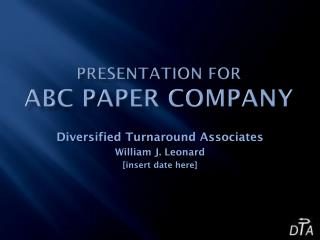 Presentation for ABC PAPER COMPANY