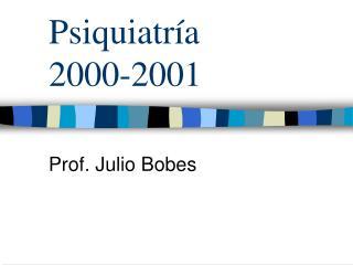 Psiquiatr a  2000-2001