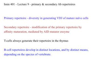 Primary repertoire - diversity in generating VDJ of mature na�ve cells
