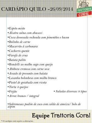 CARDÁPIO QUILO – 26/09/2014