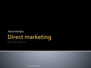 Direct  marketing (stru?n? �vodem)