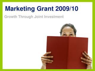 Marketing Grant 2009/10