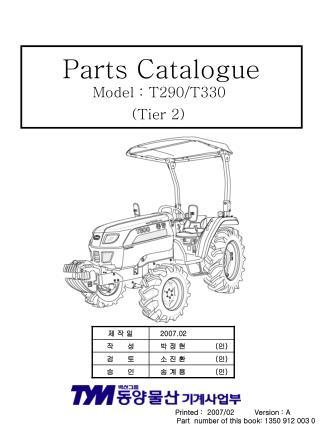 Parts Catalogue Model : T290/T330  (Tier 2)