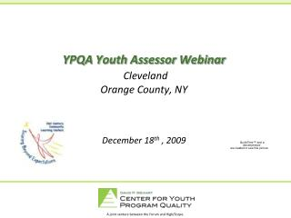 YPQA Youth Assessor Webinar  Cleveland Orange County, NY