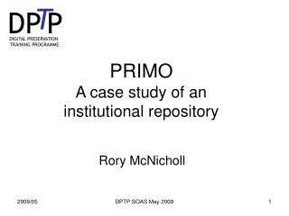 PRIMO  A case study of an institutional repository