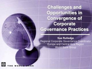Sue Rutledge Regional Corporate Governance Coordinator Europe and Central Asia Region