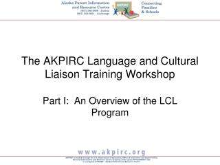 The AKPIRC Language and Cultural Liaison Training Workshop