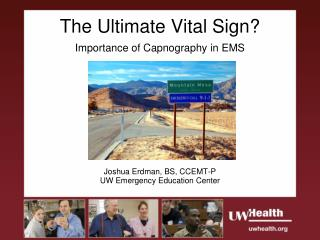 The Ultimate Vital Sign? Importance of Capnography in EMS