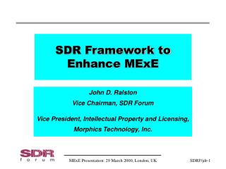 SDR Framework to Enhance MExE