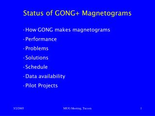 Status of GONG+ Magnetograms