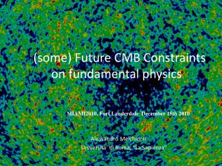 (some) Future CMB Constraints on fundamental physics