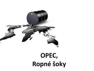 OPEC, Ropné šoky