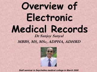 Overview of Electronic Medical Records