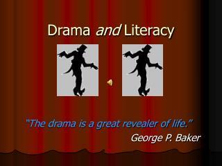 Drama  and  Literacy