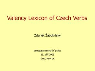 Valency Lexicon of Czech Verbs