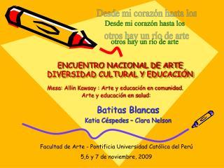 ENCUENTRO NACIONAL DE ARTE DIVERSIDAD CULTURAL Y EDUCACIÓN