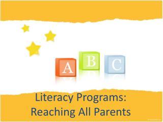 Literacy Programs: Reaching All Parents