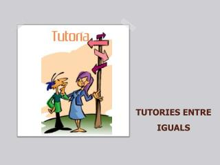 TUTORIES ENTRE IGUALS