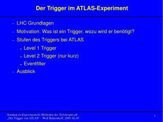 Der Trigger im ATLAS-Experiment