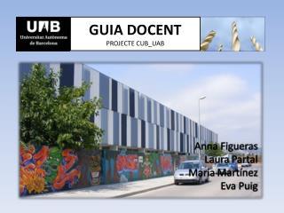 GUIA DOCENT PROJECTE CUB_UAB