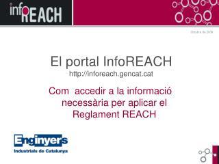 El portal InfoREACH inforeach.gencatt