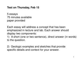 Test on Thursday, Feb 15 5 essays  75 minutes available paper provided