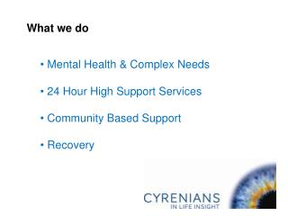 Mental Health & Complex Needs 24 Hour High Support Services Community Based Support  Recovery