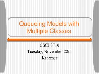 Queueing Models with Multiple Classes