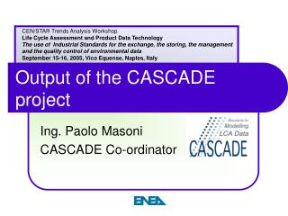 Output of the CASCADE project