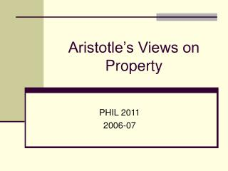 Aristotle s Views on Property