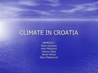 CLIMATE IN CROATIA