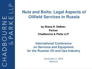 International Conference  on Services and Equipment  for the Russian Oil and Gas Industry