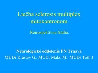 Liečba sclerosis multiplex mitoxantronom