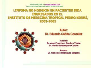LINFOMA NO HODGKIN EN PACIENTES SIDA  INGRESADOS EN EL