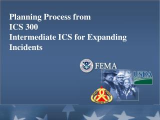 Planning Process from ICS 300 Intermediate ICS for Expanding Incidents