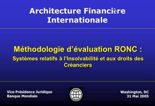 Méthodologie d'évaluation RONC :  Systèmes relatifs à l'Insolvabilité et aux droits des Créanciers