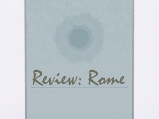 Review: Rome
