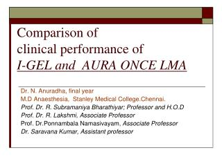 Comparison of  clinical performance of  I-GEL and  AURA ONCE LMA