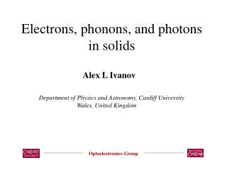 Electrons, phonons, and photons in solids