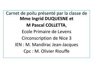 Carnet de poilu présenté par la classe de  Mme Ingrid DUQUESNE et  M Pascal COLLETTA ,