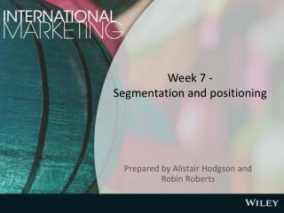 Week 7 - Segmentation and positioning