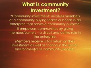 What is community Investment?