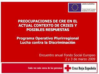 PREOCUPACIONES DE CRE EN EL ACTUAL CONTEXTO DE CRISIS Y POSIBLES RESPUESTAS