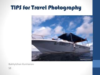 TIPS for Travel Photography