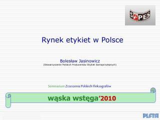 Seminarium  Zrzeszenia Polskich Fleksografów