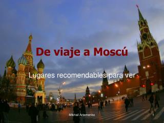De viaje a Moscú