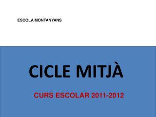 ESCOLA MONTANYANS