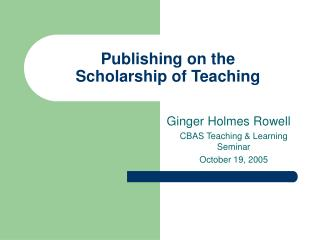 Publishing on the  Scholarship of Teaching