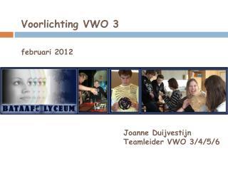 Voorlichting VWO 3 februari 2012